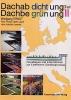 Fachbuchreihe Dachabdichtung Dachbegrünung